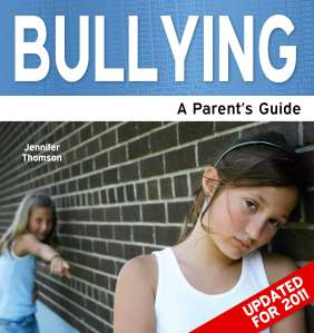Cover of 'Bullying - A Parent's Guide'