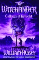 273191_WITCHFINDER_GALLOWS_AT_TWILIGHT_JAN111