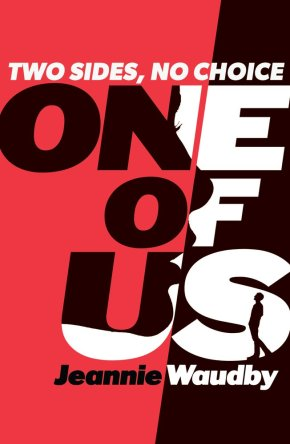 A great book for teens: One of Us by Jeannie Waudby