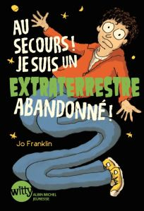 Help I'm an Alien FR by Jo Franklin