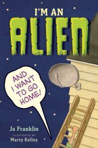 Help I'm an Alien US by Jo Franklin